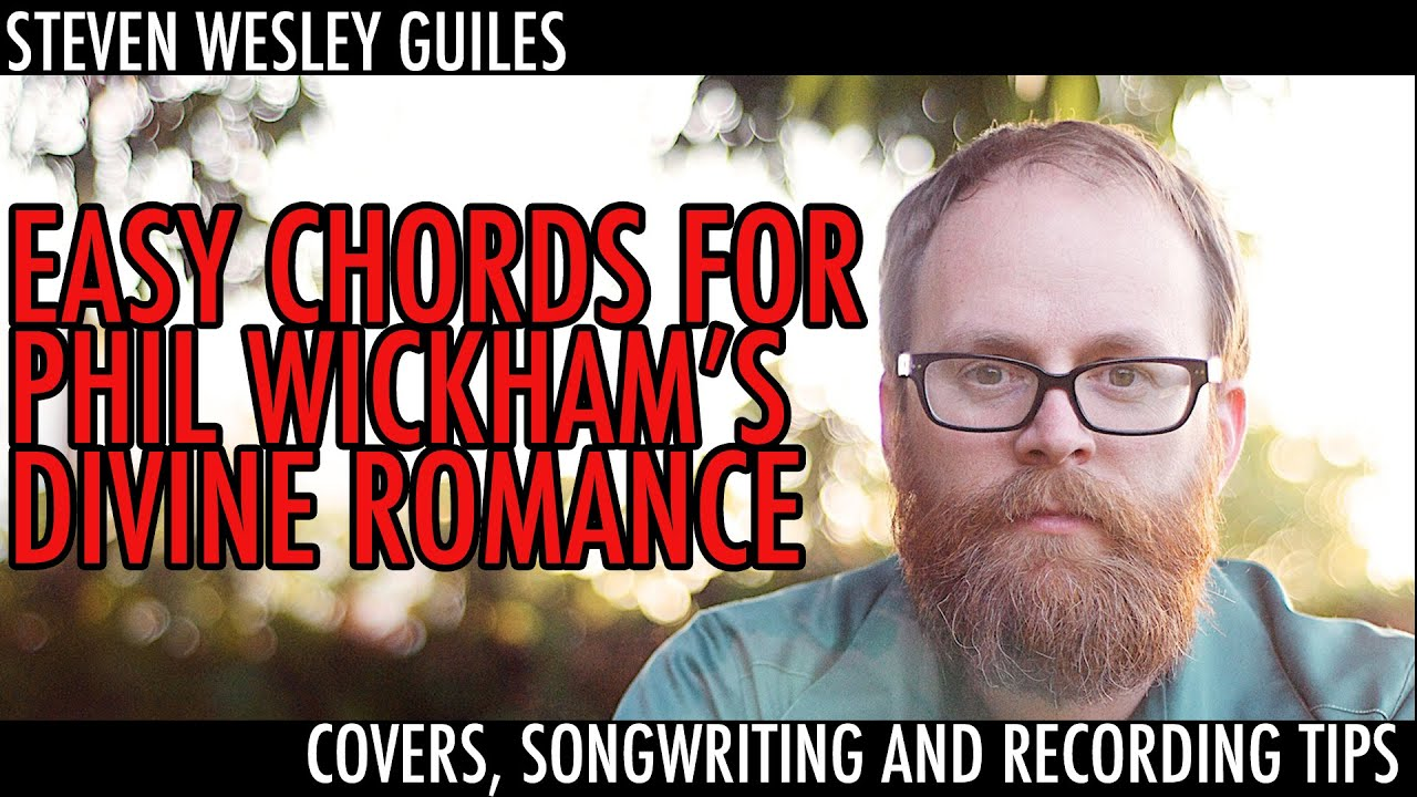 Easy chords for phil wickhams divine romance youtube easy chords for phil wickhams divine romance hexwebz Gallery