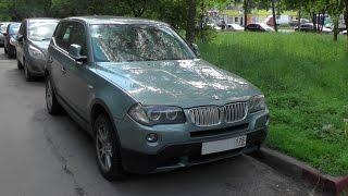 Выбираем б\у авто BMW X3 E83 (бюджет 850-900тр)