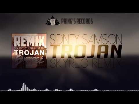 Sidney Samson - Trojan (Skyrec Remix)