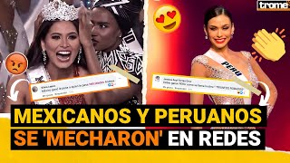 MISS UNIVERSO 2021: Peruanos y mexicanos se enfrentaron en redes, tras la coronación de ANDREA MEZA