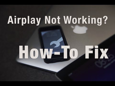Airplay Not Working?  HowTo Fix