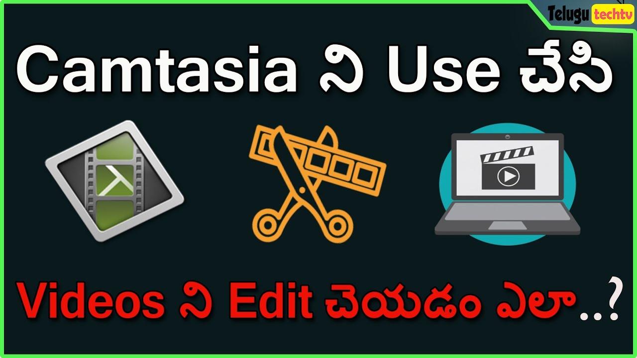 How To Edit Videos Using Camtasia In Telugu Plete Video Editing  Tutorial