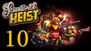 SteamWorld Heist - Прохождение игры на русском [#10]   PC