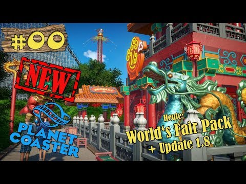 Planet Coaster ★ World's Fair Pack! ★  Neues DLC! + 1.8 Update [DEUTSCH] [HD+] [NEW UPDATE]