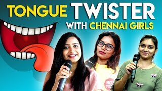 Playing in tongue with Chennai Girls | Tongue Twister Game Show | Funny Video