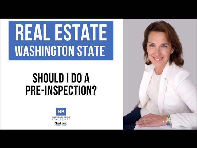 Seattle and Eastside Homeowners: Do you need to do a pre-inspection?
