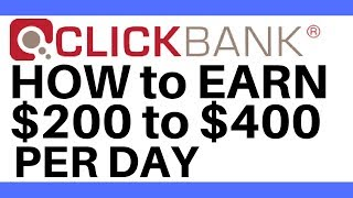 Clickbank For Beginners | How to make $400 per day with Clickbank