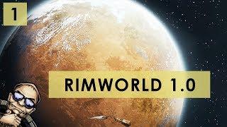 RimWorld 1.0 - The Rich Explorer - Part 1 [Full Release Gameplay]