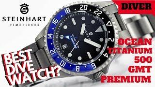 🦈 BEST DIVER WATCH?  STEINHART OCEAN TITANIUM 500 GMT PREMIUM DIVER WATCH REVIEW (4K)