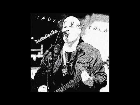 Varski Varjola - Raikulipoika (2017) (FINNISH ROCK SONG)