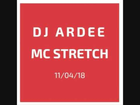 Dj Ardee - Mc Stretch - 11th April 2018 - Makina