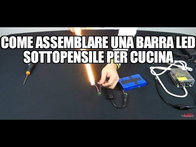 Come assemblare una barra LED sottopensile per cucina - YouTube