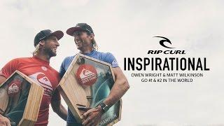 Inspirational | Owen Wright & Matt Wilkinson