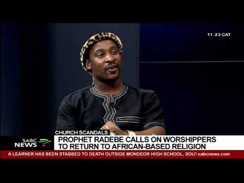 Church scandals  | In conversation with prophet Samuel Radebe of the Revelation Church of God