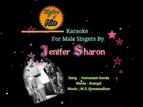 Iru manam Konda Karaoke For Male Singers By Jenifer Sharon