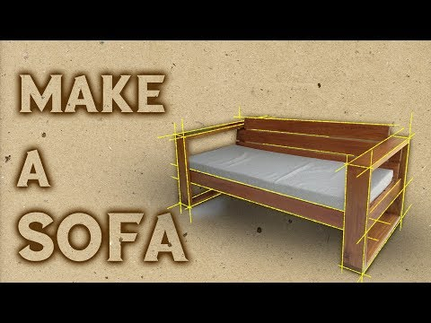 Woodworking : MAKE A SOFA