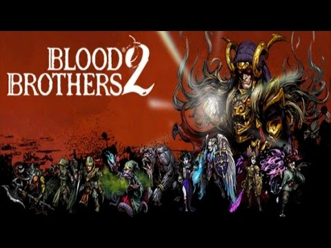 Blood Brothers 2 - (by DeNA Corp) - iOS/Andriod - HD Gameplay Trailer