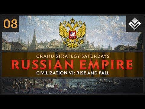 [Part 8] Leading the Russian Empire to Glory in Civilization VI!   Grand Strategy Saturdays