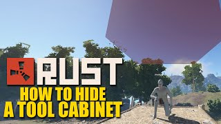 "Rust For Dummies - ""how To Hide A Tool Cabinet"""