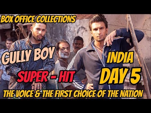 GULLY BOY BOX OFFICE COLLECTION DAY 5 | INDIA | RANVEER SINGH | ALIA BHATT | SUPER HIT