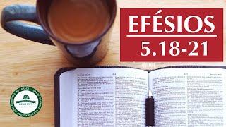 Efésios 5.18-21