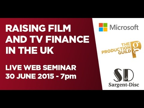 How to raise film and TV finance in the UK
