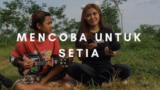 MENCOBA UNTUK SETIA Adista Cover Ukulele By Alvin Sanjaya ft Anik Rimbasary