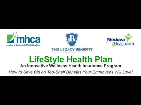 Webinar - Lifestyle Health Plan - The Legacy Benefits Group and Medova Healthcare