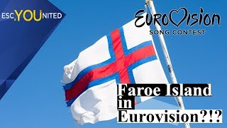 The Faroe Islands want to take part in Eurovision