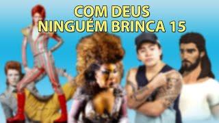 Gambar cover COM DEUS NINGUÉM BRINCA 15