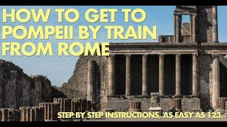 How to get to Pompeii by train from Rome