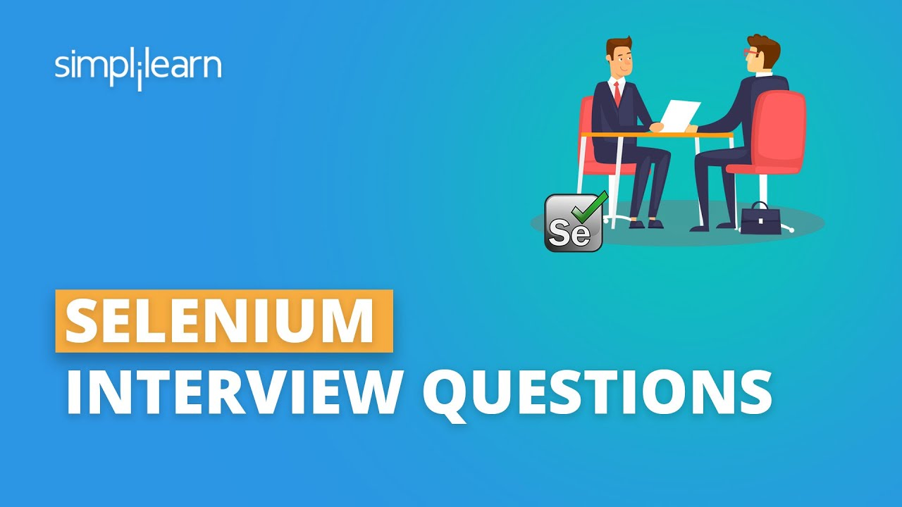 Download Selenium Interview Questions And Answers | Selenium Interview Preparation | Simplilearn