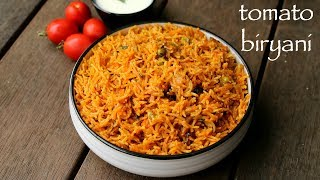 Best Recipe Videos of Tomato Biryani in Pressure Cooker