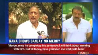 Nana Patekar shows no mercy to Sanjay Dutt