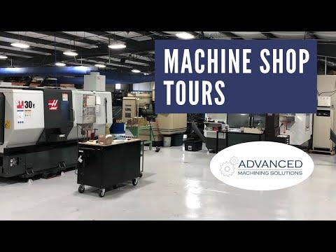 Machine Shop Tours: Advanced Machining Solutions