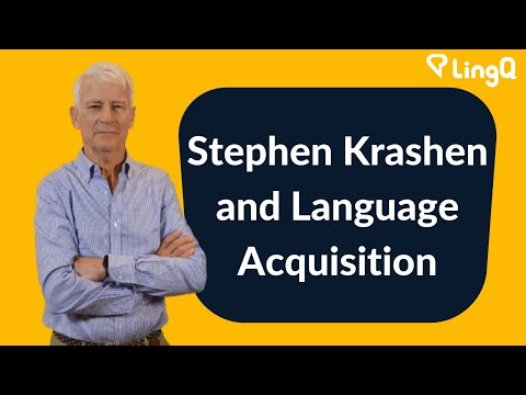Stephen Krashen and Language Acquisition