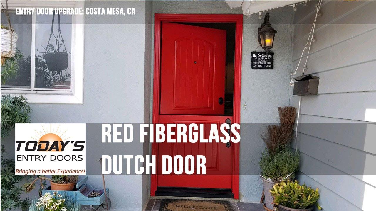 Red Fiberglass Dutch Door. Costa Mesa, CA. Todayu0027s Entry Doors