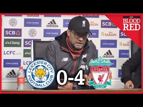 Jurgen Klopp FULL Post-Match Press Conference | Leicester City 0-4 Liverpool