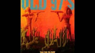 Watch Old 97s Melt Show video