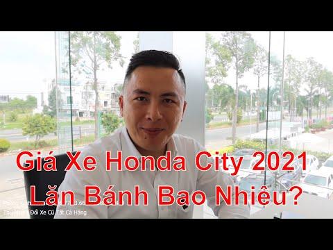 Khuyến Mãi, Giá Xe Honda City 2021 Lăn Bánh Bao Nhiêu, Thủ Tục Mua Trả Góp Honda City 2021 Cần Gì?