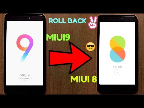 Downgrade To MIUI 8 From MIUI 9  | Roll Back To MIUI8 From MIUI9 on any Device(RN4,4X..)