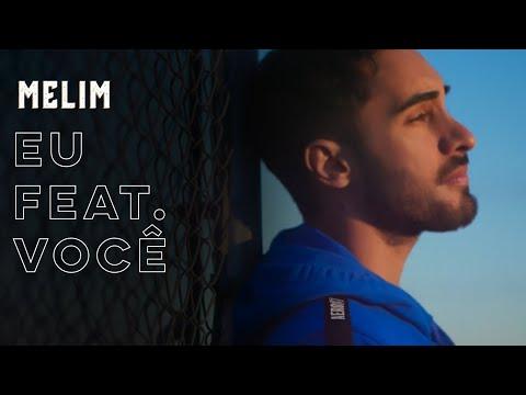 Eu Feat Você - MELIM Lyric