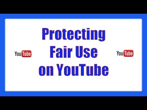 YouTube will cover legal fees to protect Fair Use rights of Video Creators