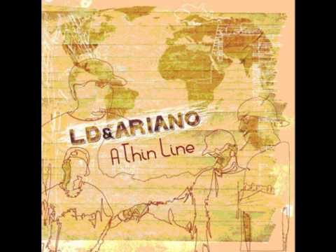 "LD&Ariano  ""A Thin Line"" (Produced By LD)"