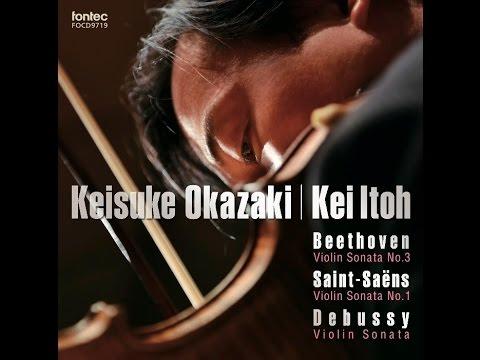 New album release! DUO 5/岡崎慶輔 Keisuke Okazaki violin, 伊藤 恵 Kei Itoh piano