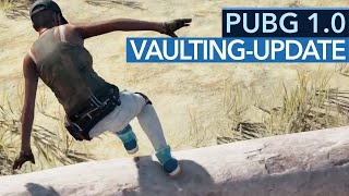 PUBG 1.0 ändert alles - Battlegrounds Update 1.0: Vaulting & Co im Check (Gameplay)