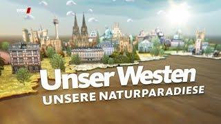 Unser Westen - Unsere Naturparadiese (WDR)