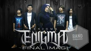 Gambar cover Final Imagi - ENIGMA BAND best indonesian metal shymponi (official video lyrick)