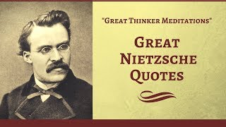 Top Quotes - Great Friedrich Nietzsche Quotes