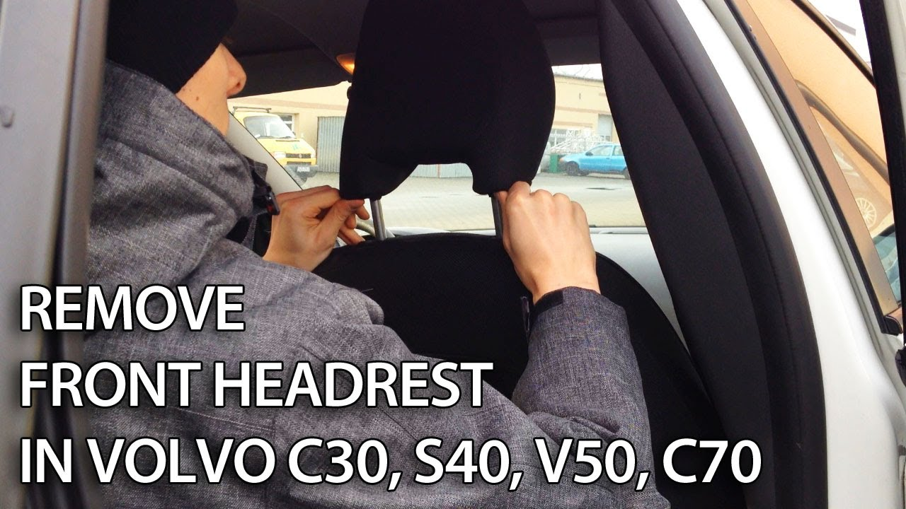 How to remove front headrest and fold front seat in Volvo C30, S40, V50, C70 - YouTube